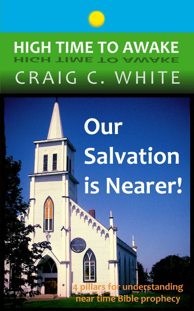 Our Salvation is Nearer! - book