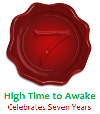 High Time to Awake celibrates seven years